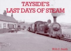 Taysides Last Days of Steam