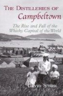 The Distilleries of Campbeltown Scotland